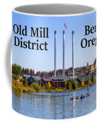 Old Mill District Bend Oregon Coffee Mug