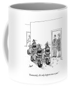 Only Happens Once A Year Coffee Mug