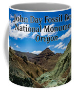 Oregon - John Day Fossil Beds National Monument Blue Basin Coffee Mug