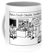 Parent Teacher Stranger Coffee Mug