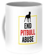 Pit Bull End Pitbull Abuse Dark American Bully Gift Dark Coffee Mug