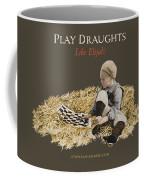 Play Draughts Like Elijah Coffee Mug