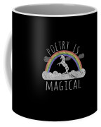 Poetry Is Magical Coffee Mug