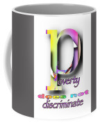 Poverty Does Not Discriminate Coffee Mug