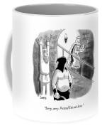 Pretend I'm Not Here Coffee Mug