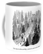 Pretend We Don't Notice Them Coffee Mug