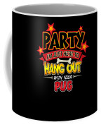 Pug Dog Party Coffee Mug