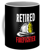 Retirement Retired Fire Fighter Retiree Gift Idea Coffee Mug