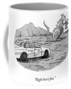 Right Here's Fine Coffee Mug