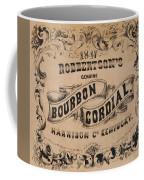 Robbertson's Kentucky Bourbon Cordial Ad C. 1857 Coffee Mug