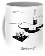 Rose Is Coming Coffee Mug