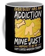 Soft Coated Wheaten Terrier Funny Dog Addiction Coffee Mug