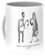 Something You Just Made Up Coffee Mug