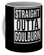 Straight Outta Goulburn Coffee Mug