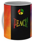 Teach Peace One Coffee Mug