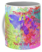 Thank You So Much Hibiscus Abstract Coffee Mug