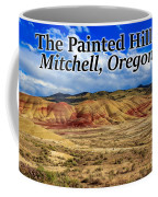 The Painted Hills Mitchell Oregon 02 Coffee Mug