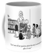 The Story's Veracity Coffee Mug