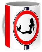 Trucker Mermaid Road Sign Coffee Mug