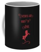 Unicorns Are Born In April Coffee Mug