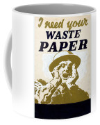 Vintage Poster - I Need Your Waste Paper Coffee Mug
