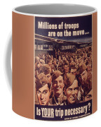 Vintage Poster - Is Your Trip Necessary? Coffee Mug