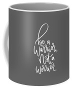 Warrior Coffee Mug by Nancy Ingersoll