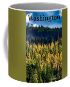 Washington - Gifford Pinchot National Forest Coffee Mug