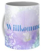 Welcome - Willkommen Coffee Mug