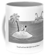 Wish We'd Seen That Coffee Mug