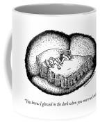 You Knew I Glowed Coffee Mug
