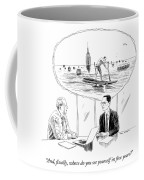 Yourself In Five Years Coffee Mug
