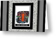 Funny Grader Man - Whacky Frame - Grader Greeting Card