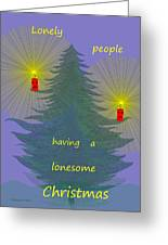 344 - Lonely People - Christmas Card   Greeting Card