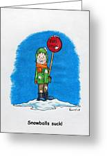 Snowballs Suck Greeting Card