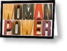 Woman Power Greeting Card