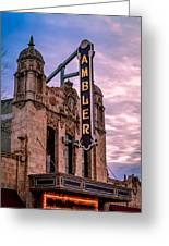 Ambler Theater Greeting Card