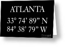Atlanta Coordinates Greeting Card