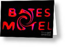 Bates Motel In Blood And Twisted Greeting Card
