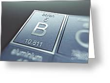 Boron Chemical Element Greeting Card