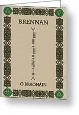 Brennan Written In Ogham Greeting Card