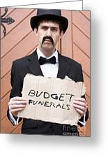 Budget Funerals Greeting Card