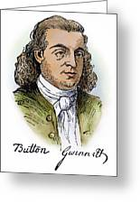 Button Gwinnett (1735-1777) Greeting Card