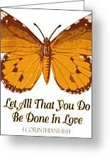 1 Corinthians 16 14 Greeting Card