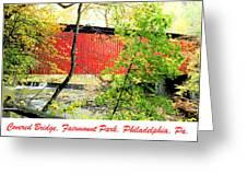 Covered Bridge In Autumn Fairmount Park Philadelphia Greeting Card