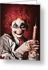 Crazy Medical Clown Holding Oversized Syringe Greeting Card