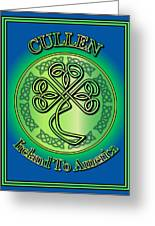 Cullen Ireland To America Greeting Card