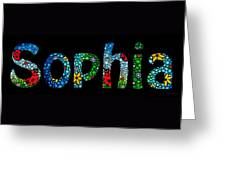 Customized Baby Kids Adults Pets Names - Sophia Name Greeting Card