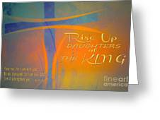 Daughters Of The King Greeting Card