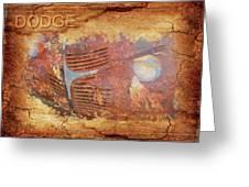 Dodge In Rust Greeting Card